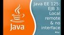 Java EE 125 EJB 3 Local remote и no interface