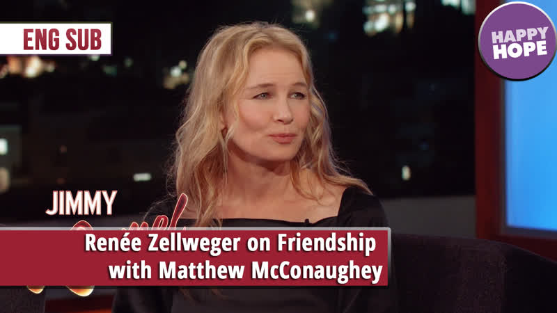 Renée Zellweger on Friendship with Matthew McConaughey [eng sub]