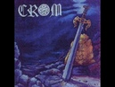 Crom Steel For An Age FULL ALBUM 1987