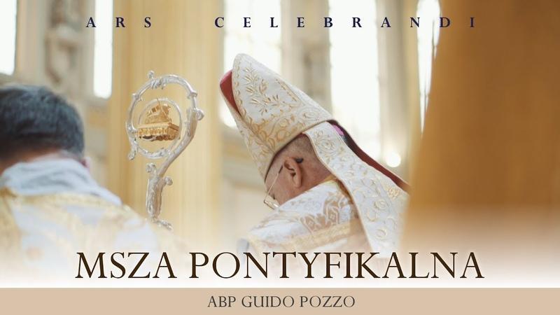 Понтификальная Месса- архиепископ Гвидо Поццо - Ars Celebrandi 2018