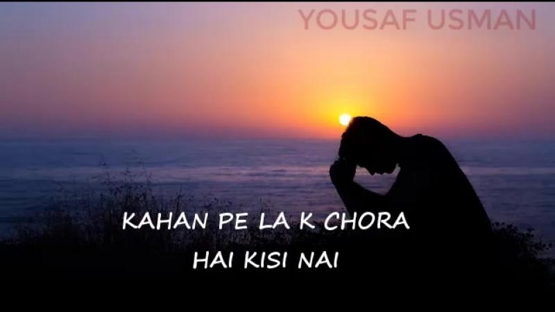 Na manzil hai na manzil ka nishan hai whatsapp status dil e umeed tora hai