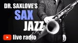 Smooth Jazz from Dr. SaxLove Saxophone Music for Work, Studying, Dining, Relaxation, and Chilling.