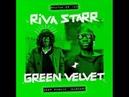 Riva Starr Green Velvet Keep Pushin' Harder Original Mix
