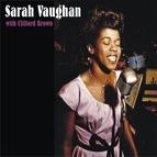 Sarah Vaughan альбом Sarah Vaughan With Clifford Brown