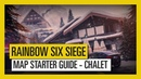 Tom Clancy's Rainbow Six Siege Map Starter Guide Chalet