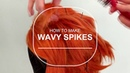 Wig Tutorial Wavy Spikes