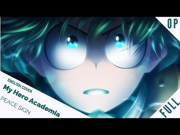 「English Cover」My Hero Academia S2 OP FULL Ver. Peace Sign 『僕のヒーローアカデミア』【Sam Luff】- Studio Yuraki