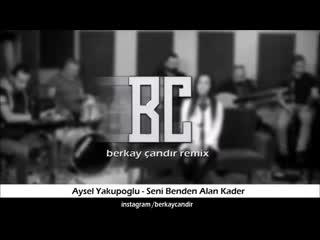 Seni_Benden_Alan_Kader_-_Aysel_Yakupolu_Remix.mp4