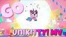 Unikitty MV ~ GO