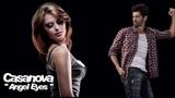 Casanova - Angel Eyes Full Extended Dance Mix (