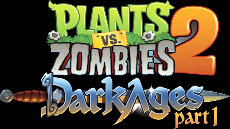 Plants Vs Zombies 2 Music - Dark Ages: Ultimate Battle ☿ HD ☿