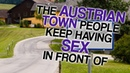 The Austrian Town People Keep Having Sex in Front of A Glorious Dab-Off