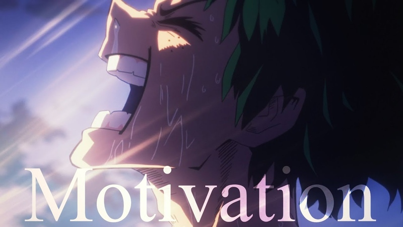 Boku No Hero Academia [AMV] - Motivation「Anime MV」