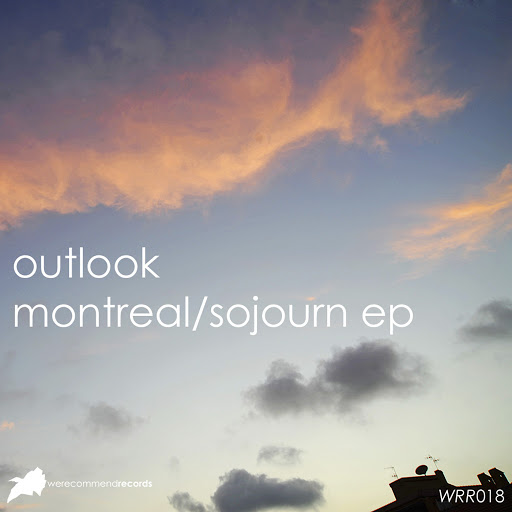 Outlook альбом Montreal / Sojourn EP