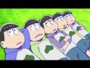 [AniDub] 24 серия - Дядька Осомацу 2 / Osomatsu-san S2 [9й Неизвестный, Гамлетка Цезаревна]