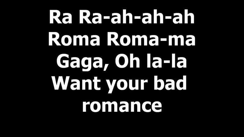 One-hour-long ra ra-ah-ah-ah roma roma-ma Gaga oh la-la want your bad romance