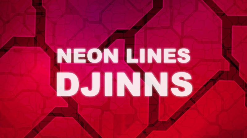 Neon Lines - Djinns (Lyric Video)