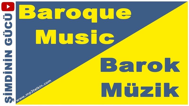 RELAKS OLMAK ve RAHATLAMAK için BAROK MÜZİK (Baroque Music)