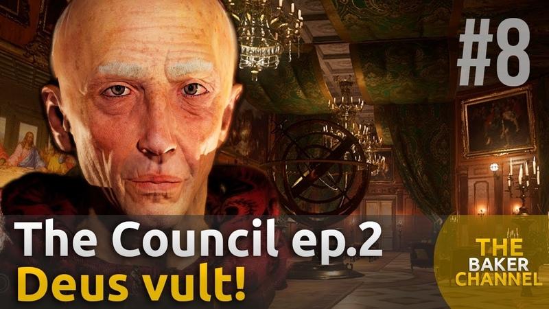 The Council Прохождение 8 ┃ В крестовый поход ┃ Episode 2