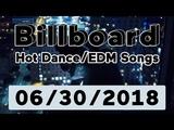 Billboard Hot DanceElectronicEDM Songs TOP 50 (June 30, 2018)