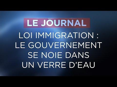 Loi immigration le gouvernement se noie dans un verre d'eau - Journal du Jeudi 19 Avril 2018