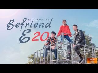 [FSG Libertas] [E20/24] Befriend / Помогая / Поддержка [рус.саб] UNCUT