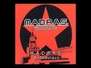M A D R A S Woodoorave