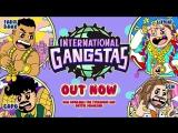 Farid Bang, Capo, 6IX9INE, SCH - International Gangstas