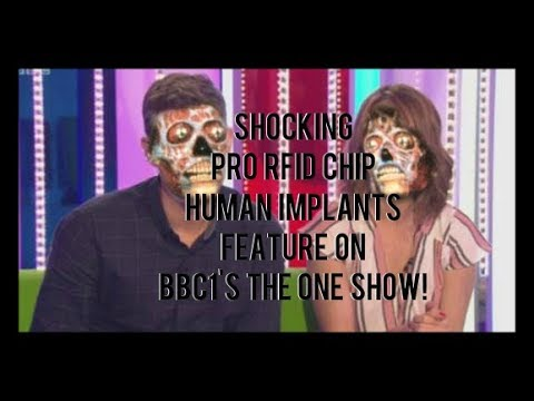 Shocking Pro RFID Chip Human Implants Feature on BBC1's The One Show!