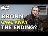 Did Bronn Give Away The Ending - Game Of Thrones Season 8