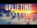 ♫ Uplifting Trance Mix | February 2018 Vol. 64 ♫