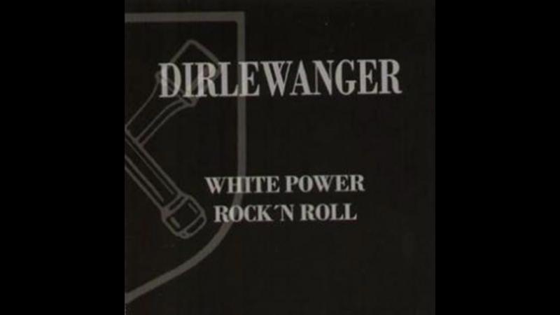 Dirlewanger - White Power Rock n Roll