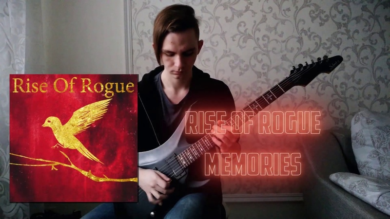 Rise Of Rogue - Memories(GuitarBass Playthrough)