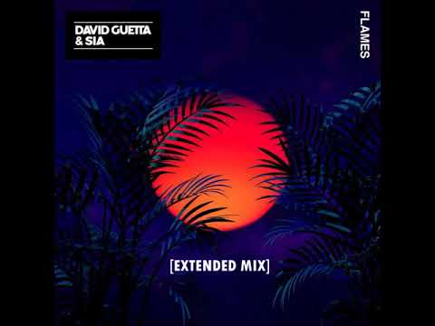 David Guetta Sia - Flames (Extended Mix) [Official]