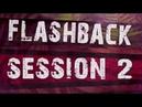 Flashback Session 2 [Atmospheric_Live_OverDub/Reshape_Mix]