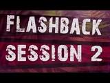 Flashback Session #2 Atmospheric_Live_OverDubReshape_Mix