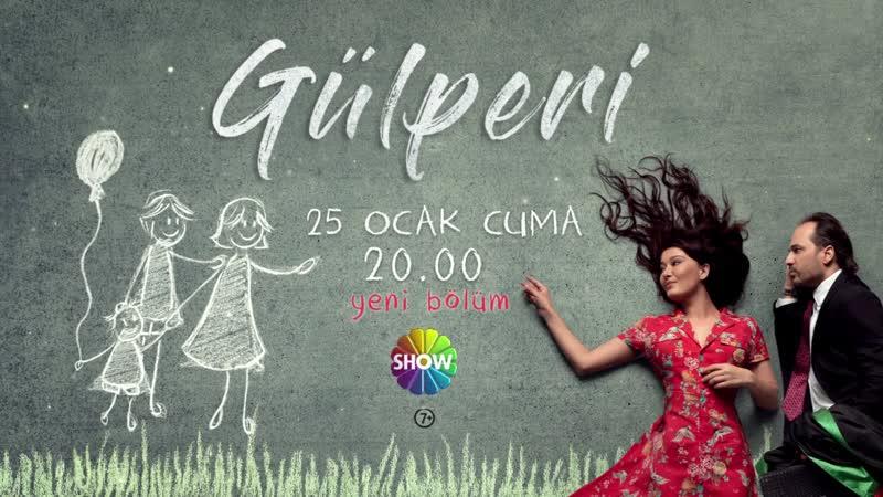 Gülperi yeni bölümüyle 25 Ocak Cuma 20.00'de Show TV'de!
