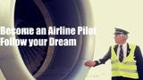 Become an Airline Pilot - Follow your Dream (Motivation)