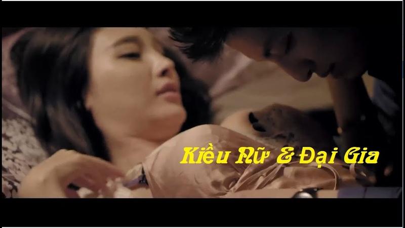KIỀU NỮ VÀ ĐẠI GIA PHẦN 2 | GREEN TEA GIRLS 2 ( THUYẾT MINH HD )