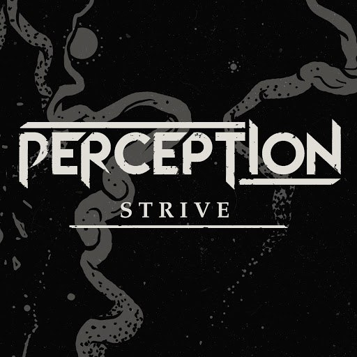 Perception альбом Strive
