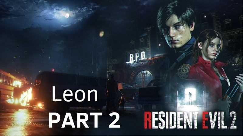 Resident Evil 2 Remake Gameplay Walkthrough Part 2 - Leon | The RPD Party (RE2 Remake 2019)