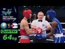 (64kg) Kazakhstan vs CUBA /Quarterfinal AIBA Youth World 2018/