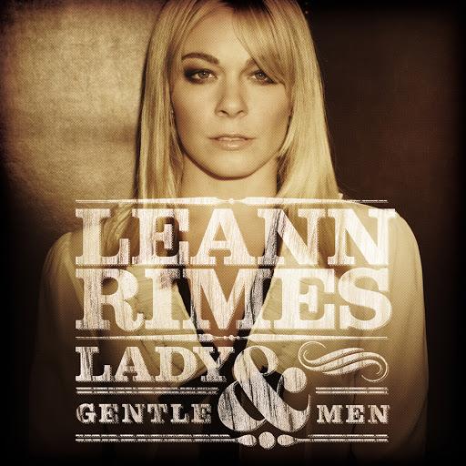 LeAnn Rimes альбом Lady & Gentlemen