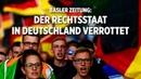 Basler Zeitung: Der Rechtsstaat in Deutschland verrottet – und das Land könnte im Bürgerkrieg enden