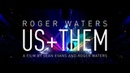 Roger Waters Us Them - A film by Sean Evans and Roger Waters - October 2 6 in cinemas worldwide
