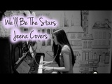 We'll Be The Stars (Sabrina Carpenter) Acoustic Cover