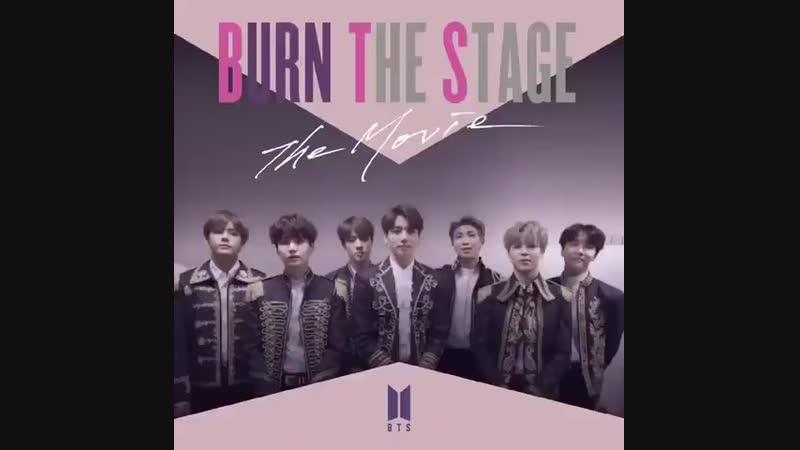 [VIDEO] Спеціальне повідомлення BTS на честь виходу першого фільму Burn The Stage The Movie [181026]