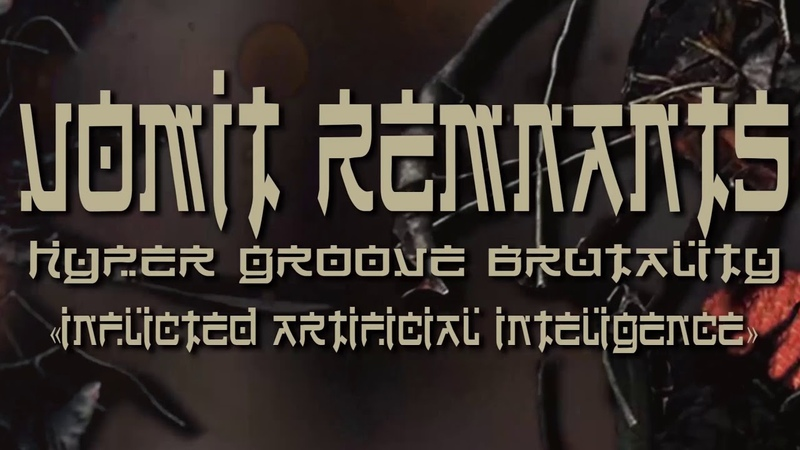 Vomit Remnants - Inflicted Artificial Intelligence (Lyric Video)