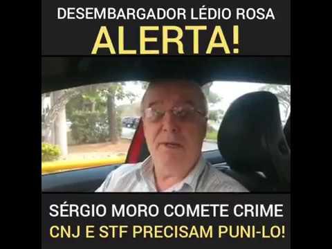 Desembargador alerta para crimes de Moro!