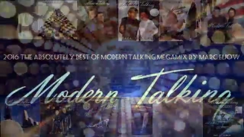 2016 The Absolutely Best Of Modern Talking Megamix By Marc Eliow (320kbps)